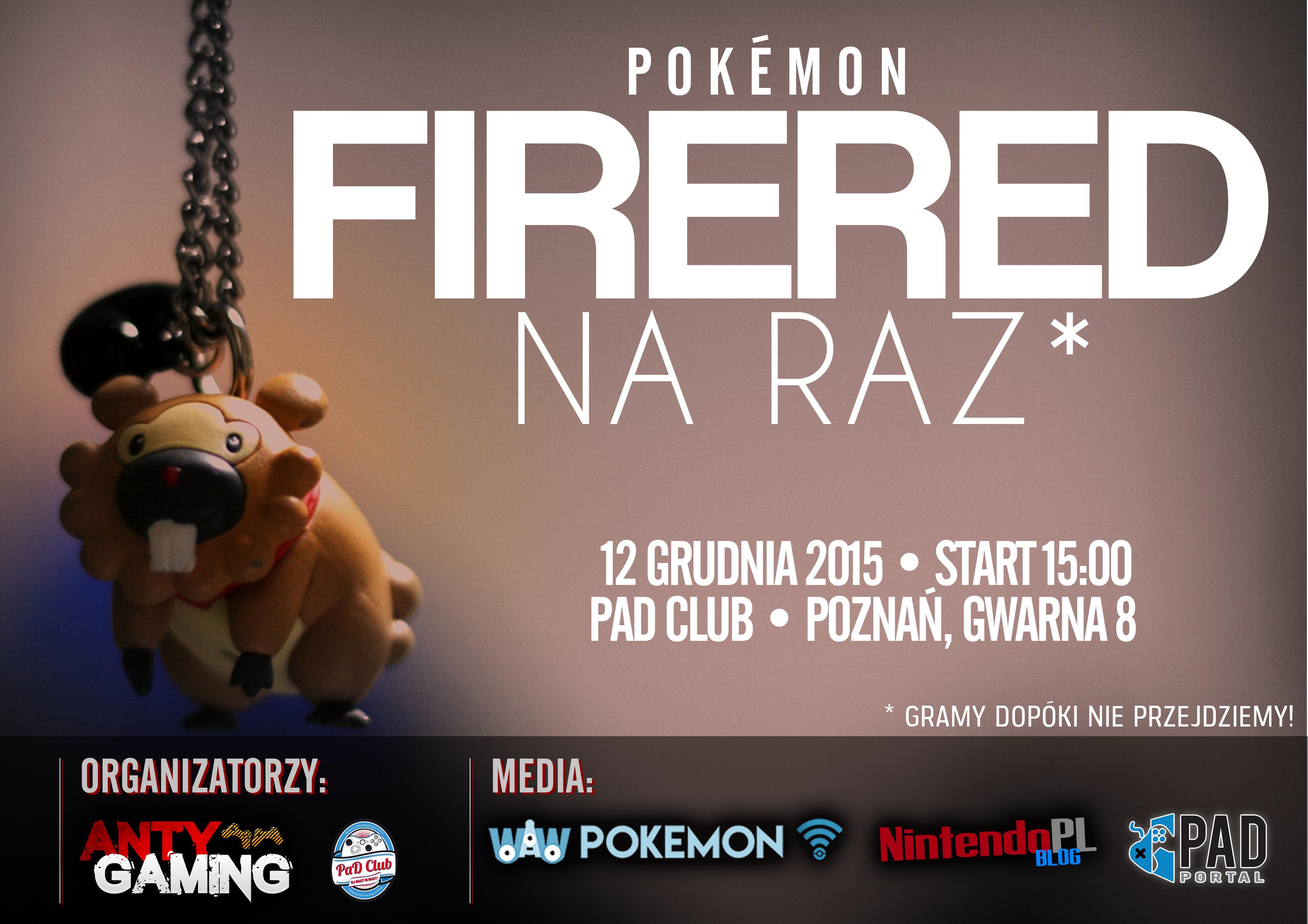 W sobotę przechodzimy na raz Pokemon FireRed w Poznaniu!