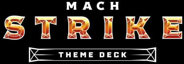 Mach Strike theme Deck – Garchomp górą!