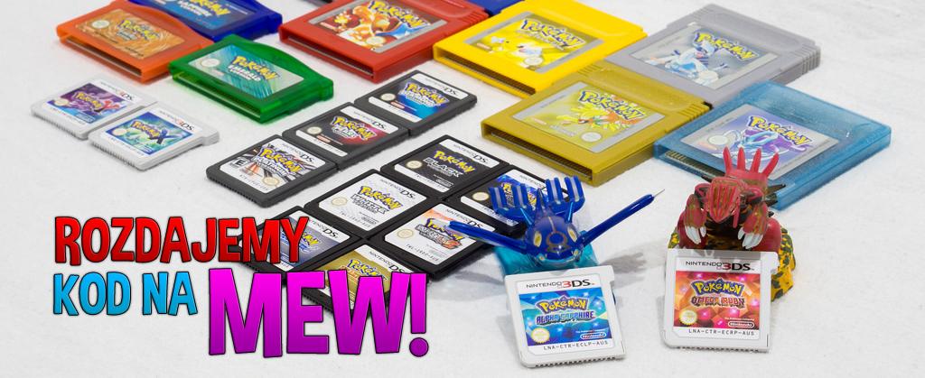 Rozdajemy kody na Pokemona MEW!